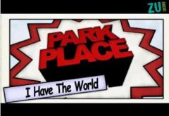 Park Place - I Have The World. Premiera videoclipului