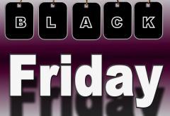 Suntem la o zi distanță de Black Friday