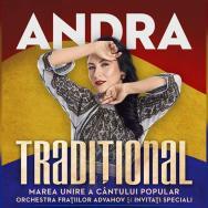 "ANDRA te invită la concertul ""TRADIȚIONAL"""
