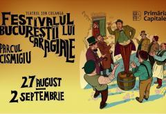 A început Festivalul Bucureștii lui Caragiale