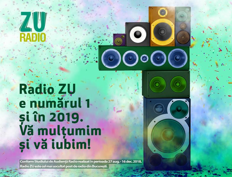 Radio ZU e nr. 1 și în 2019. Vă mulțumim și vă iubim!