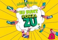 """Răspunde cu """"Eu sunt Forza ZU"""" și câștigi 500€. Simplu, nu?"""
