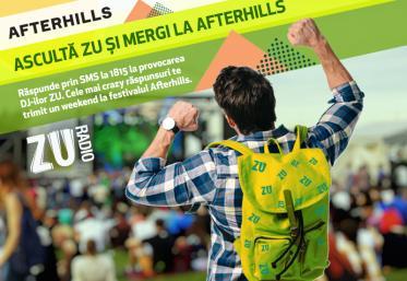 Ascultă ZU și mergi la Afterhills!