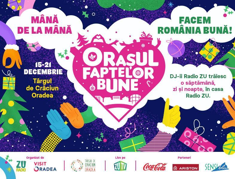 Orașul Faptelor Bune 2019 merge la Oradea