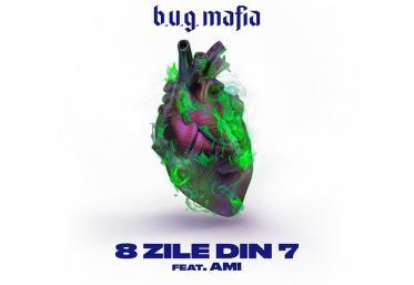 """Hitul care trezește România: """"8 zile din 7"""" - B. U. G. Mafia feat Ami"""