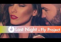 Last Night feat. Fly Project - Next To You