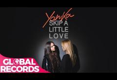 Yanka - Skip a Little Love | VIDEOCLIP