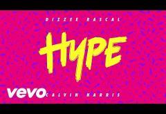 Calvin Harris & Dizzee Rascal - Hype | PIESĂ NOUĂ