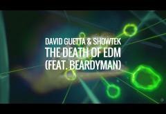 David Guetta & Showtek - The Death of EDM (feat. Beardyman) | PIESĂ NOUĂ