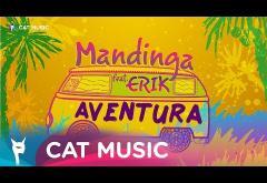 Mandinga feat. Erik - Aventura | PIESĂ NOUĂ