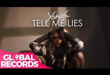 Yanka - Tell Me Lies   VIDEOCLIP