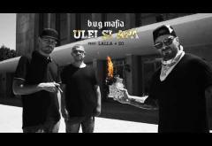 B.U.G. Mafia feat. Lalla & So - Ulei Si Apa | PIESĂ NOUĂ