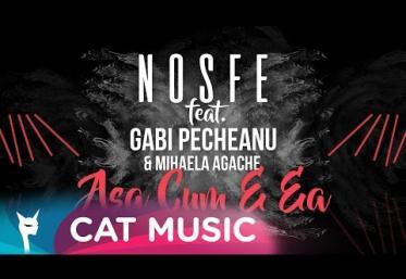 Nosfe feat. Gabi Pecheanu & Mihaela Agache - Asa cum e ea | PIESĂ NOUĂ