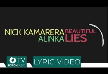 Nick Kamarera feat. Alinka - Beautiful Lies | LYRIC VIDEO