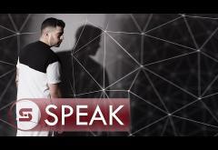Speak - Ce ai cerut | PIESĂ NOUĂ