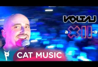 Voltaj - A XII-a | VIDEOCLIP