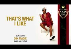 Bruno Mars - That´s What I Like   PIESĂ NOUĂ