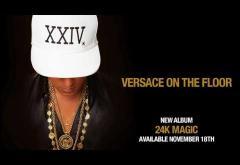 Bruno Mars - Versace on The Floor | PIESĂ NOUĂ