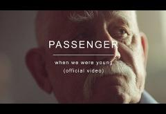 Passenger - When We Were Young | VIDEOCLIP