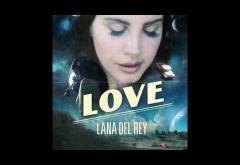 Lana Del Rey - Love | PIESĂ NOUĂ