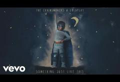 The Chainsmokers & Coldplay - Something Just Like This | LYRIC VIDEO