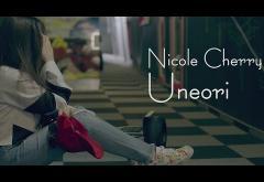 Nicole Cherry - Uneori | VIDEOCLIP