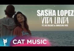 Sasha Lopez ft. Ale Blake & Angelika Vee - Vida Linda   VIDEOCLIP