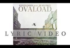 Gentleman ft. Sean Paul - Ovaload   LYRIC VIDEO