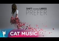 Shift & Lariss - Prefer | VIDEOCLIP