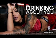 Stefania - Drinking About You   VIDEOCLIP