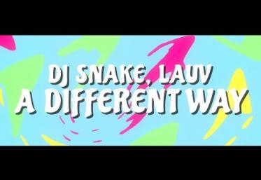 DJ Snake feat. Lauv - A different way | LYRIC VIDEO