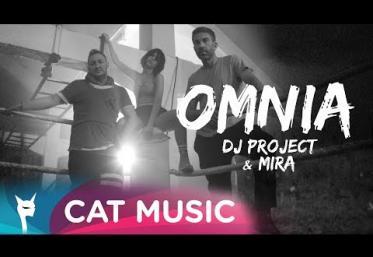 DJ Project & Mira - Omnia | VIDEOCLIP