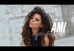 Ami - Niște dragoste | VIDEOCLIP