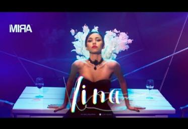 MIRA - Vina | VIDEOCLIP