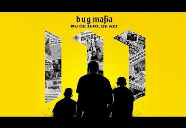 B.U.G. Mafia - Nu de ieri, de azi | PIESĂ NOUĂ