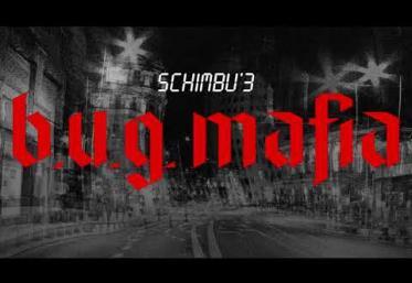 B.U.G. Mafia - Schimbu´ 3   PIESĂ NOUĂ