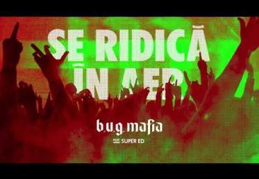 B.U.G. Mafia - Se ridică în aer (ft. Super Ed) | PIESĂ NOUĂ