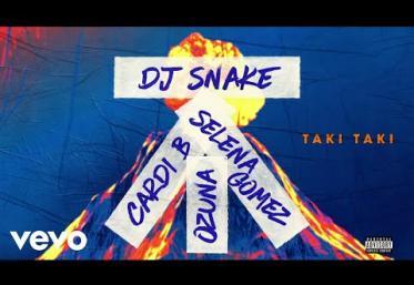 DJ Snake feat Selena Gomez, Ozuna & Cardi - Taki Taki | PIESĂ NOUĂ