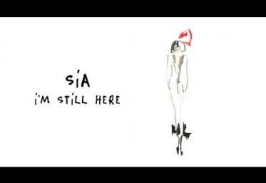 Sia - I´m Still Here | PIESĂ NOUĂ