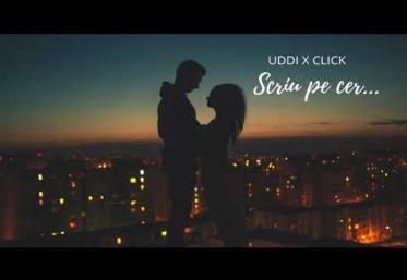 UDDI x Click - Scriu pe cer | PIESĂ NOUĂ