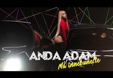 Anda Adam - Mă înnebunește | VIDEOCLIP