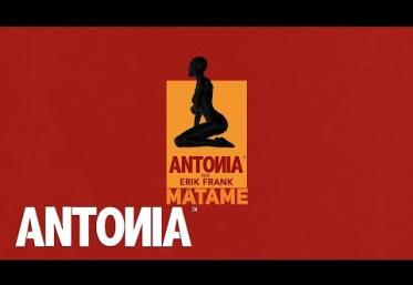 Antonia feat. Erik Frank - Matame | LYRIC VIDEO