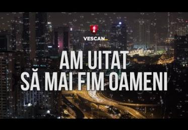 Vescan - Am uitat să mai fim oameni   lyric video