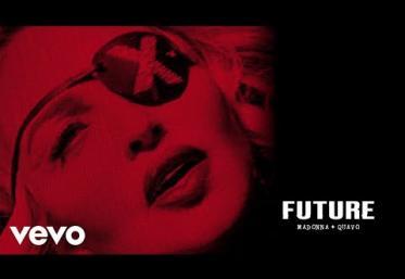 Madonna, Quavo - Future | piesă nouă