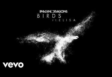 Imagine Dragons ft. Elisa - Birds   piesă nouă