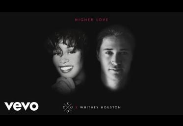 Kygo, Whitney Houston - Higher Love | piesă nouă