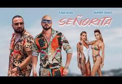 Fadi Kod & Super Sako - Señorita | videoclip