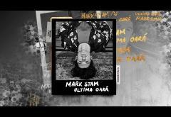 Mark Stam - Ultima Oară | lyric video
