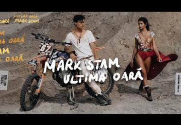 Mark Stam - Ultima oară | videoclip