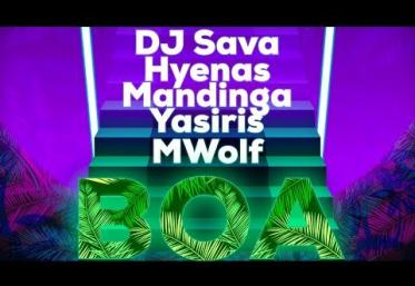 DJ Sava x Hyenas x Mandinga x Yasiris x MWolf - BOA | videoclip